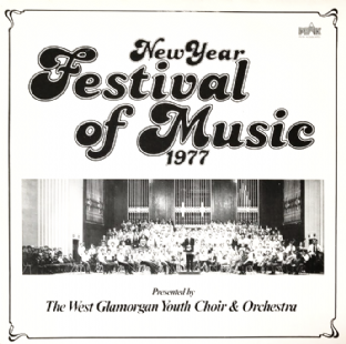 West Glamorgan Youth Choir & Orchestra - New Year Festival Of Music 1977 (LP) (NM/VG)